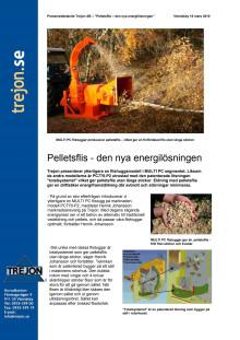 Pelletsflis - den nya energilösningen