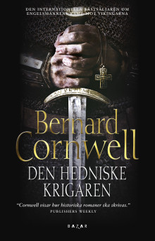 Cornwells saga om Uhtred går vidare