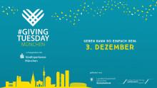 Der #GivingTuesday kommt zur Stadtsparkasse München - Geben kann so einfach sein.
