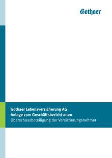 Gothaer Lebensversicherung AG Anlage zum Geschäftsbericht 2020 Überschussbeteiligung der Versicherungsnehmer