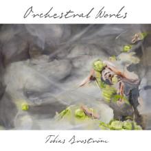 Swedish Society släpper ny CD med Tobias Broströms orkestermusik