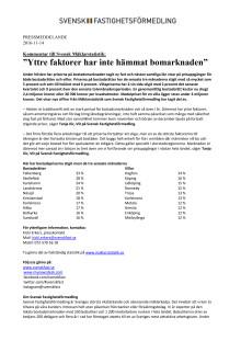 """Kommentar till Svensk Mäklarstatistik: """"Yttre faktorer har inte hämmat bomarknaden"""""""
