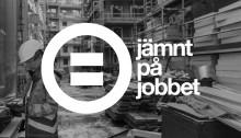 Svensk Byggtjänsts projekt Jämnt på jobbet  lyfter goda exempel på Nordbygg och webben