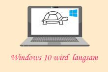 13 Tipps für das Problem von zu langsamem Windows