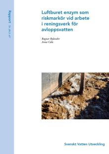 SVU-rapport 2011-07: Luftburet enzym – riskmarkör vid arbete i reningsverk för avloppsvatten