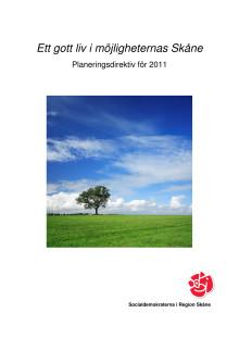 Gott liv i möjligheternas Skåne - Planeringsdirektiv 2011