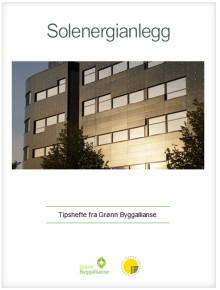 Tipshefte 5 Solenergianlegg fra Grønn Byggallianse