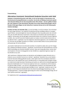 Alternatives Investment: Deutschlands Studenten brauchen mehr Geld