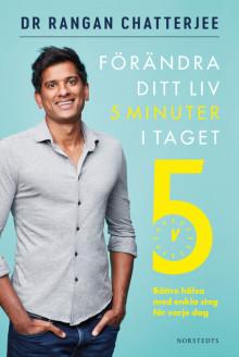 Hälsa på 5 minuter? Välkommen till kvällens exklusiva webinar med Dr. Rangan Chatterjee