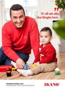 Årsredovisning 2015 Ikano Bostad Stockholm Holding AB