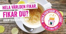 World Fairtrade Challenge - Hela världen fikar, fikar du?