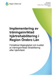Hjärtrelaterad träningsiriktad rehab - Slutrapport