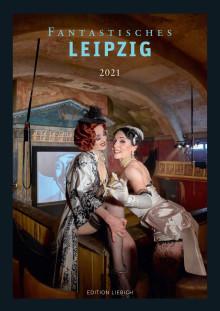 """Kalender """"Fantastisches Leipzig"""" 2021"""