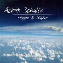 Higher & Higher - die neue CD von Achim Schultz
