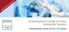 Newsletter KW 25: Endoskopische Geräte im Visier krimineller Banden  | Sonderlehrgang: Finanzen |  Innovation in der Medizin | Meetup Gesundheit / Medizin 4.0 mit Bundesgesundheitsminister Hermann Gröhe
