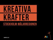 Rapport: Kreativa krafter Stockholm-Mälarregionen
