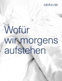 AbbVie-Broschüre: Wofür wir morgens aufstehen