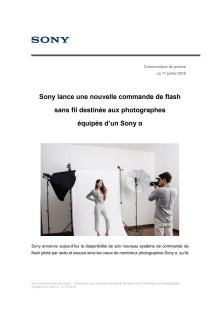 Sony lance une nouvelle commande de flash sans fil destinée aux photographes  équipés d'un Sony α