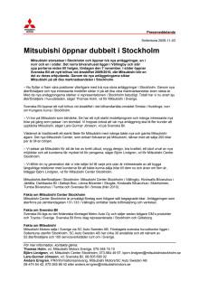 Mitsubishi öppnar dubbelt i Stockholm