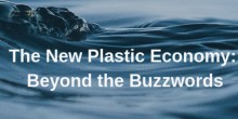 The Embassy invites you to The New Plastic Economy: Beyond Buzzwords on 21 March