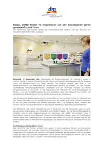 Pressemitteilung: Europas größter Händler für Drogeriewaren und acht Industriepartner starten gemeinsam Rezyklat-Forum