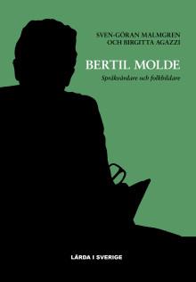 Ny biografi: Bertil Molde lade grunden för dagens språkvård – svenska språket tillhör alla!