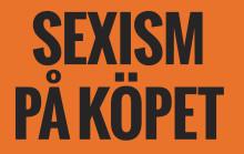 Ny rapport visar: Sverige sämst i Norden på könsdiskriminerande reklam