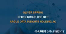 ARGUS DATA INSIGHTS Holding AG designiert Oliver Spring als neuen Group-CEO