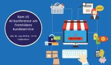 Kom til AI konference om fremtidens kundeservice