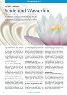 Eine starke Kombination: Seide und Wasserlilie