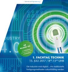 """1. Fachtag Technik an der TH Wildau am 13. Juli 2017: """"Die Industrie wird digital – wie traditionelle Fertigungsmethoden zukunftsfähig werden"""""""
