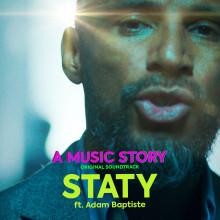 """Idag släpps singeln """"Staty"""" från kommande svenska filmen A Music Story - ft. Adam Baptiste!"""
