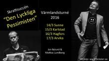 """""""Den Lyckliga Pessimisten"""" på Värmlandsturné"""