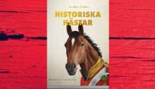 Ny bok! Hästarna som förändrat världen.