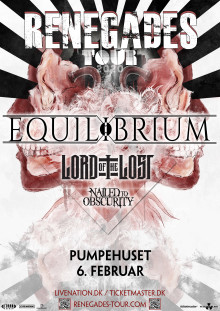 6. februar i Pumpehuset bliver en vild aften med de tyske metal-bands Equilibrium, Lord Of The Lost og Nailed To Obscurity på deres Renegades Tour 2020!