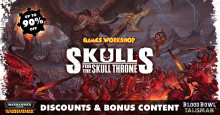 Skulls for the Skull Throne!
