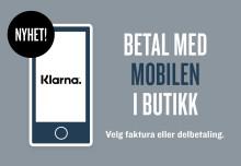 KappAhl først ute med Klarna-betaling via mobil i butikk