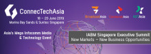 IABM Singapore Executive Summit: New Markets – New Business Opportunities