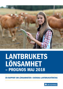 Lantbrukets lönsamhet - våren 2018