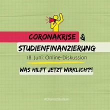 Online-Diskussion: Studienfinanzierung in der Coronakrise - was hilft jetzt wirklich?
