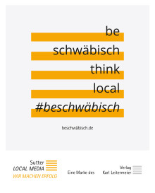 """Be schwäbisch, think local!"" – Sutter LOCAL MEDIA startet Marken-Kampagne in Stuttgart"