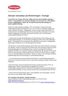 Semper storsatsar på tillverkningen i Sverige