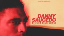 DANNY SAUCEDO PÅ BERNS MED DINNER CLUB EXPERIENCE