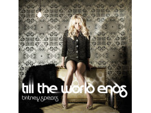"""Britney Spears """"Till The World Ends"""""""