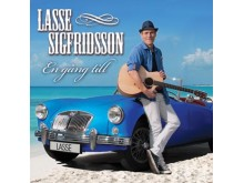 """LASSE SIGFRIDSSON GÖR DET """"EN GÅNG TILL"""""""