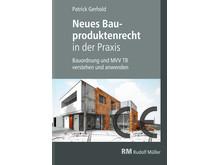 Neues Bauproduktenrecht in der Praxis (Rudolf Müller Verlag) 2D/tif