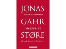 """Omslag Jonas Gahr Støre """"I bevegelse"""""""