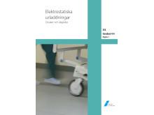 SEK Handbok 454, Elektrostatiska urladdningar - Orsaker och åtgärder.