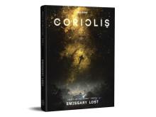 Coriolis Emissary Lost