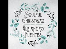Alejandro_Fuentes_Soulful_Christmas_3000x3000px_300dpi_RGB.jpg